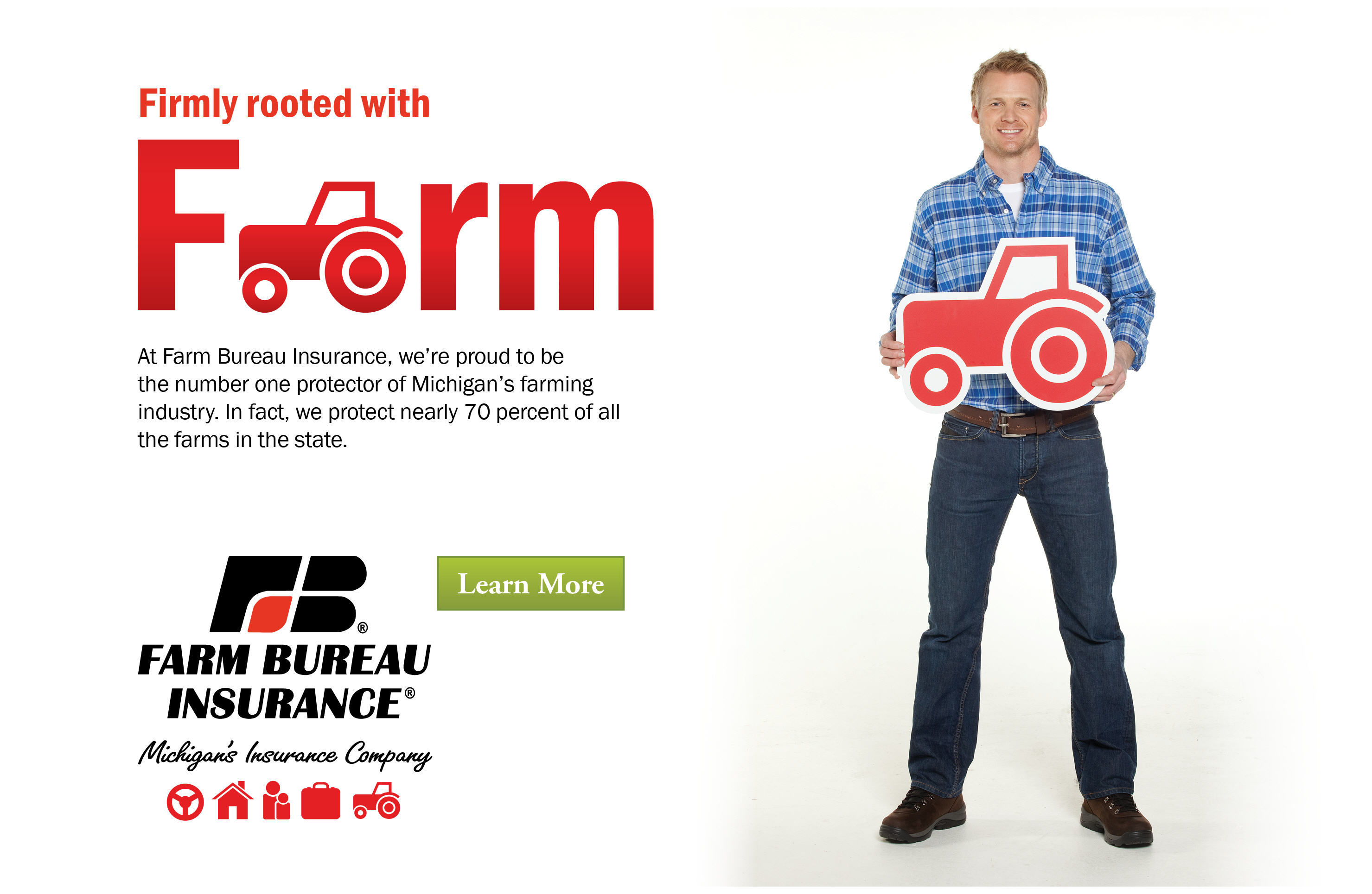 Firmly rooted with farm insurance.